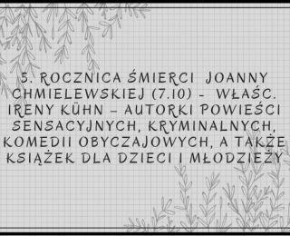 5 rocznica śmierci Joanny Chmielewskiej