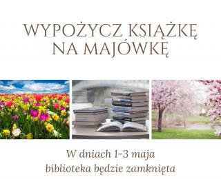 1 - 3 maja biblioteka zamknięta